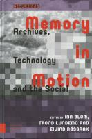 Memory in Motion. Archives, Technology and the Social
