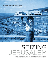 Seizing Jerusalem: The Architectures of Unilateral Unification