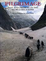 Pilgrimage Past and Present: Sacred Travel and Sacred Space in the World Religions