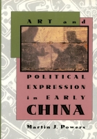Art and Political Expression in Early China