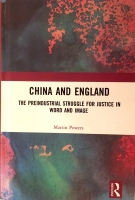 China and England: The Preindustrial Struggle for Justice in Word and Image