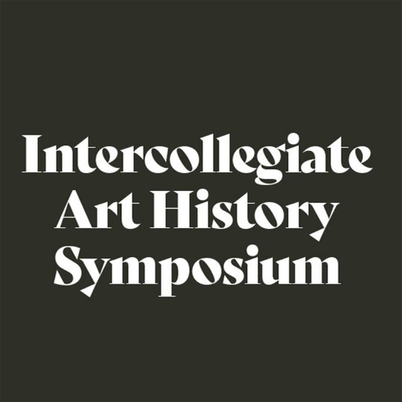 Intercollegiate Art History Symposium