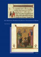 Die Illustrierten Homilien Des Johannes Chrysostomos in Byzanz  cover