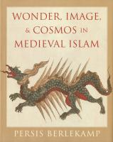 Wonder, Image & Cosmos in Medieval Islam cover