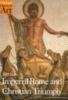 Imperial Rome and Christian Triumph: The Art of the Roman Empire A.D. 100-450