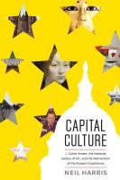 Capital culture : J. Carter Brown, the National Gallery of Art, and the reinvention of the museum experience
