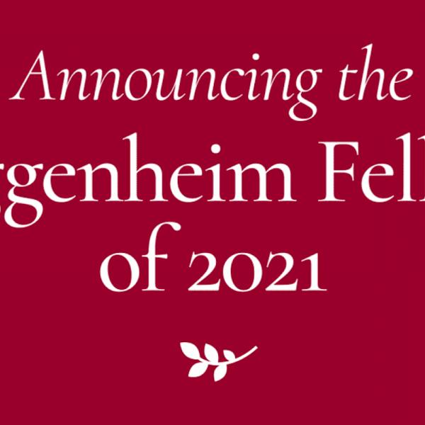 """Announcing Guggenheim Fellowships of 2021"" Graphic"