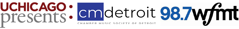 Logos for UChicago Presents, Chamber Music Society of Detroit, and WFMT