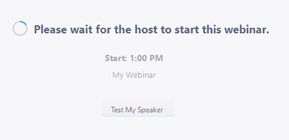 "Image of a Zoom webinar screen that says ""Please wait for the host to start this webinar"""