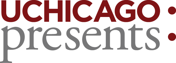 University of Chicago Presents, The University of Chicago
