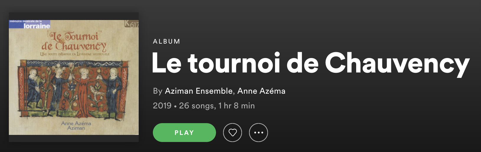 Screenshot from Spotify player for Le Tournoi de Chauvency