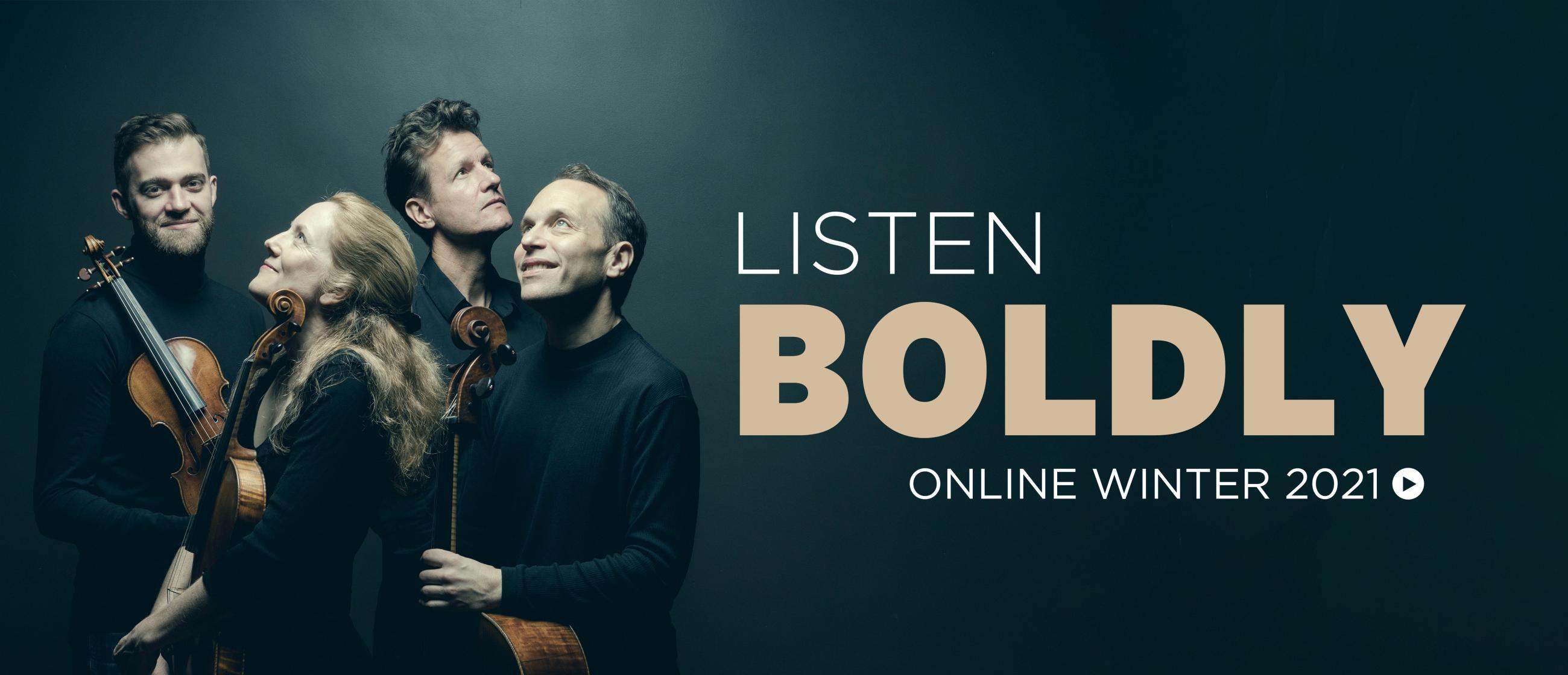 St. Lawrence String Quartet: text reads Listen Boldly Online Winter 2021