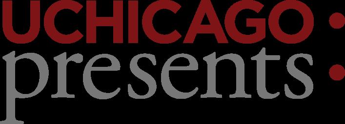 University of Chicago Presents, The University of Chicago