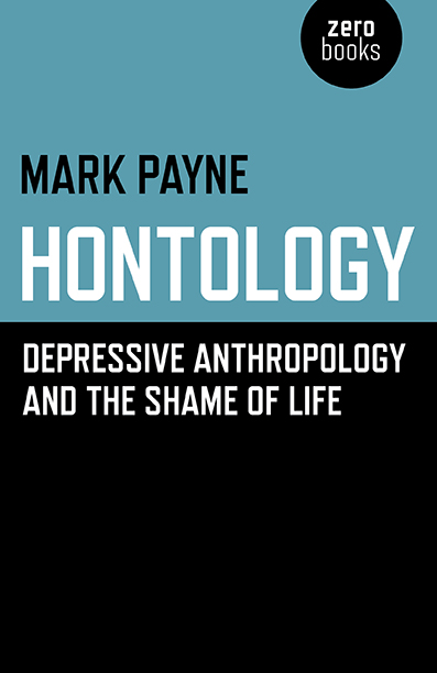 Hontology: Depressive Anthropology and the Shame of Life