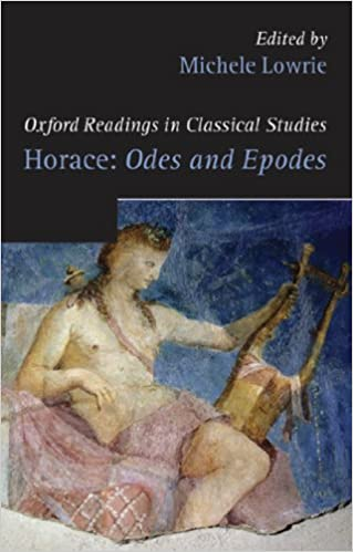 Oxford Readings in Classical Studies: Horace: Odes and Epodes