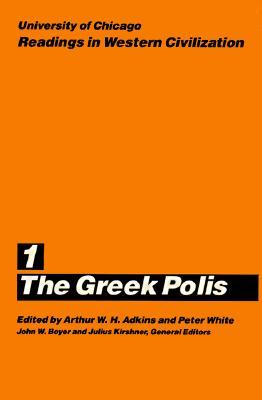 Readings in Western Civilization, Volume 1: The Greek Polis