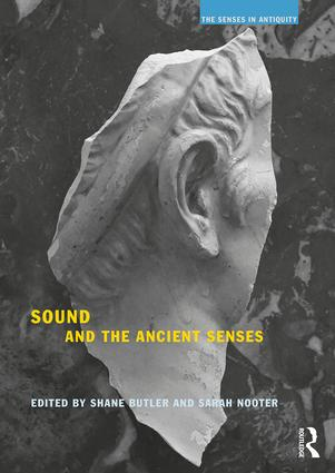 Sound and the Ancient Senses