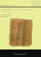To the Origins of Greek Stenography. P.Monts.Roca I