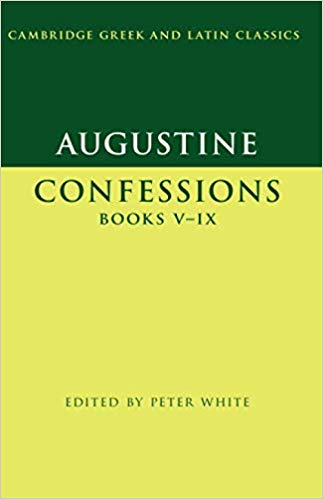 Augustine: Confessions 5-9