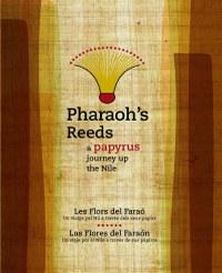 Pharaoh's Reeds