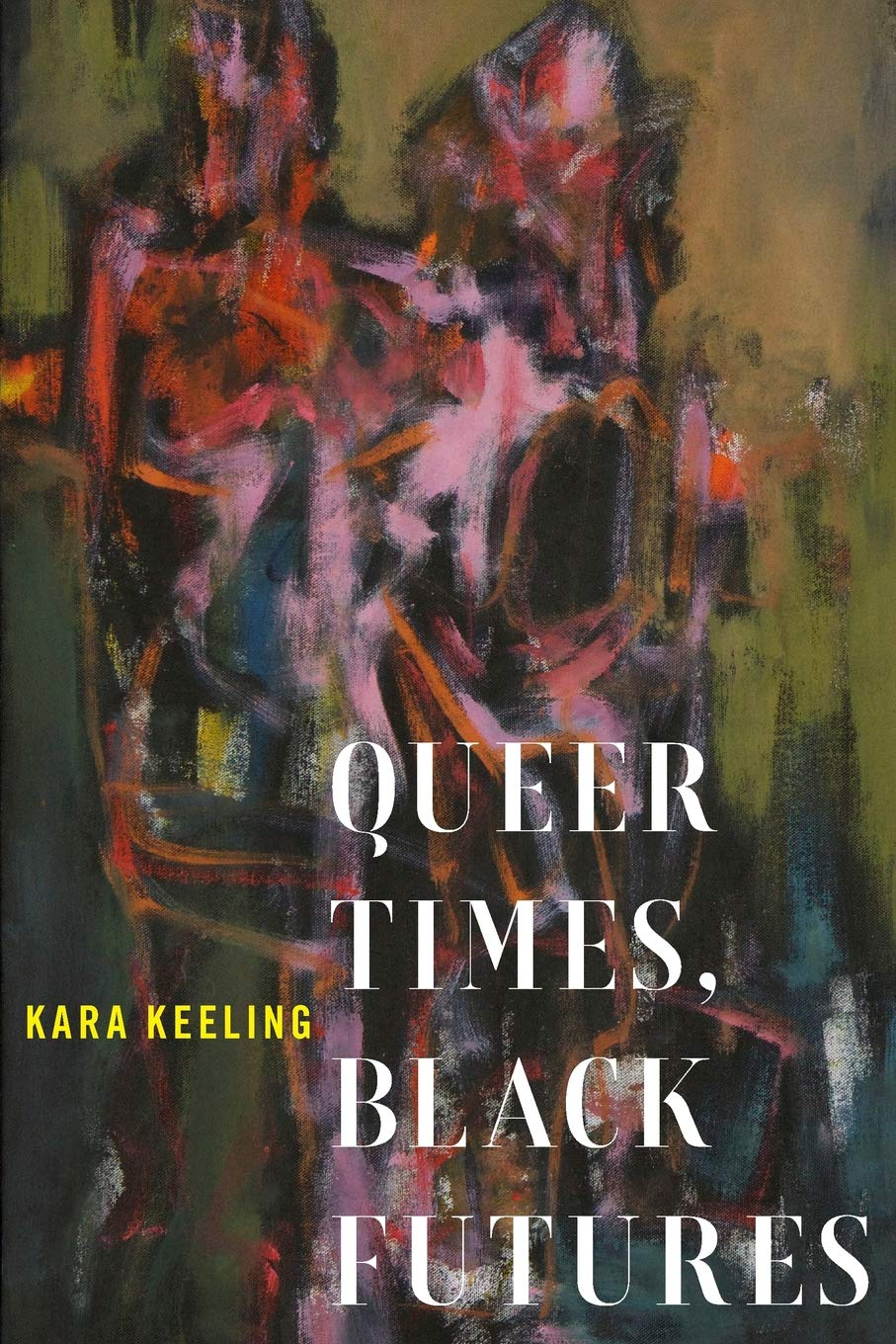Queer Times Black Futures