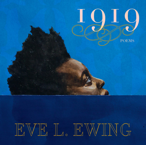 Cover of 1919 by Eve L. Ewing with painted portrait