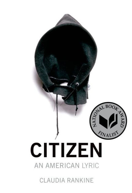 Cover of Citizen by Claudia Rankine with hood graphic