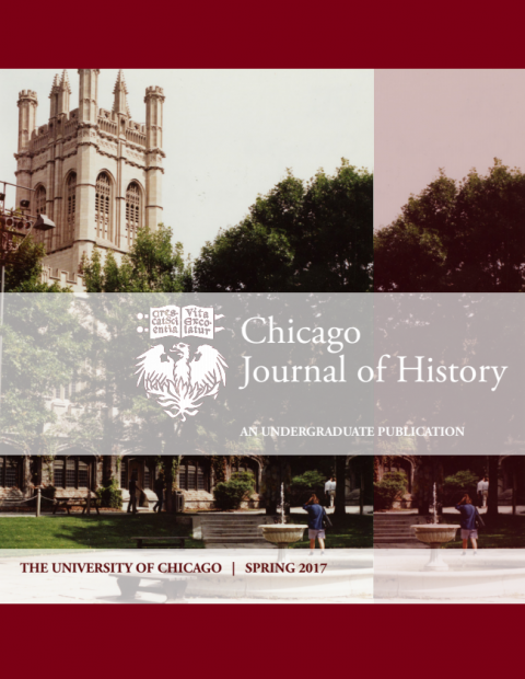 Spring 2017 cover of the Chicago Journal of History featuring a sepia-toned photo of campus including the tower above Reynolds club.