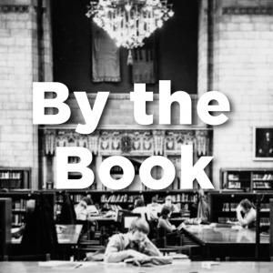 "Black and white archival image of Harper Memorial Library reading room with the text ""By the Book"""