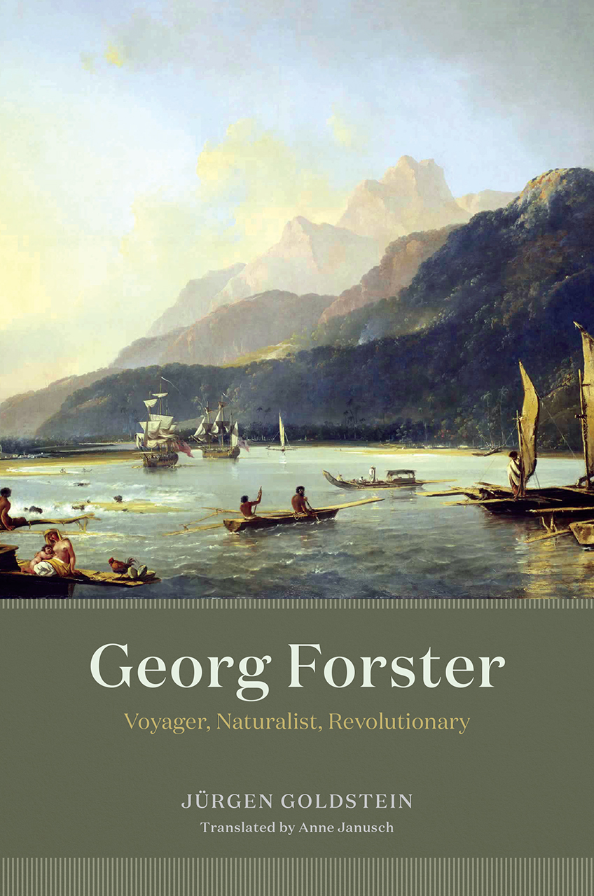 George Forster: Voyager, Naturalist, Revolutionary