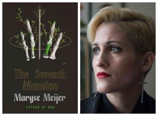 """Author Talk: Maryse Meijer, """"The Seventh Mansion"""""""