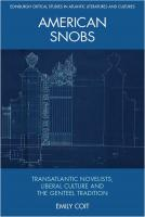 American Snobs: Transatlantic Novelists, Liberal Culture, and the Genteel Tradition