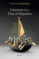 Literature in a Time of Migration: British Fiction and the Movement of People, 1815–1876