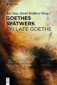 Goethes Spatwerk