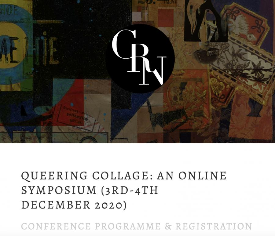 QUEERING COLLAGE: AN ONLINE SYMPOSIUM (3RD-4TH DECEMBER 2020)