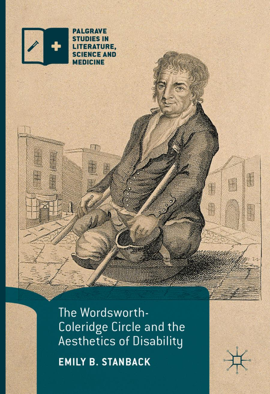 The Wordsworth-Coleridge Circle and the Aesthetics of Disability