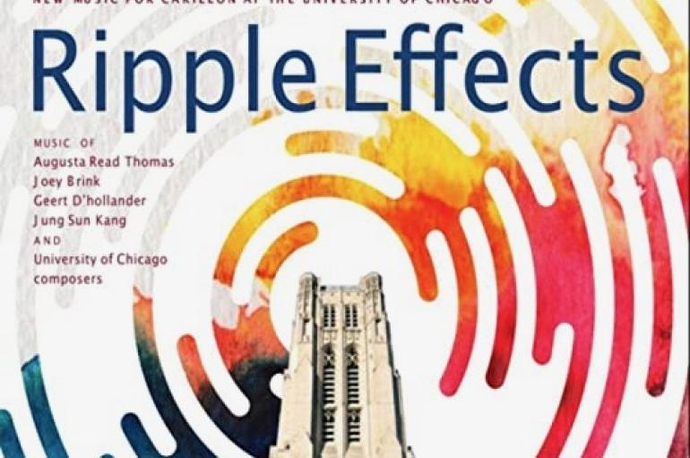 Ripple Effects cover art showing the Rockefeller Chapel Carillon Tower