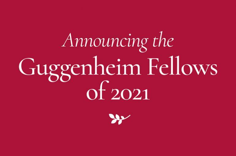 Guggenheim Fellowships