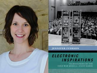 Jennifer Iverson and the cover of Electronic Inspirations: Technologies of the Cold War Musical Avant-Garde