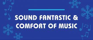 Sound Fantastic & Comfort of Music