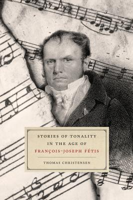 "Cover art for ""Stories of Tonality in the Age of François-Joseph Fétis"""
