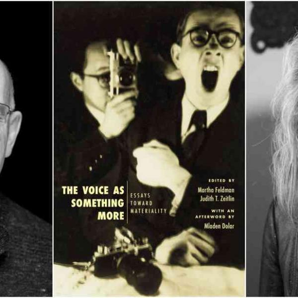 """Black and white headshots of Mladen Dolar and Martha Feldman bookending the cover art for """"The Voice as Something More"""""""