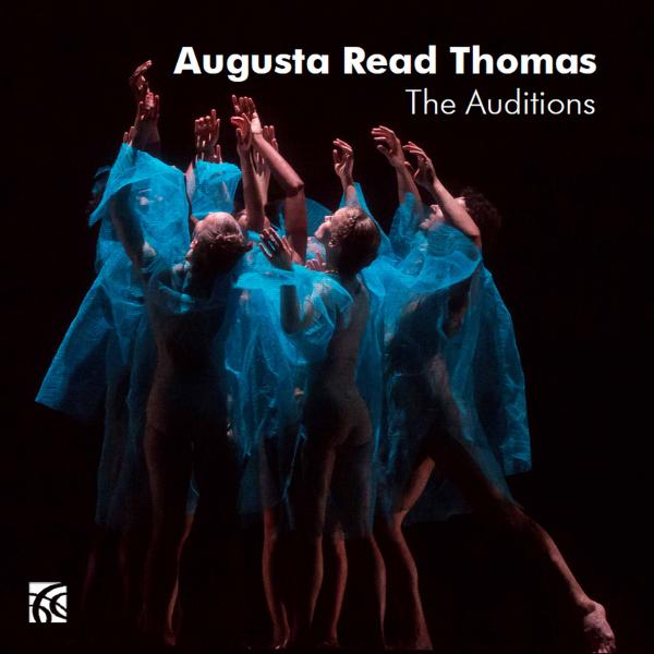 "Cover art for the album ""The Auditions"" by Augusta Read Thomas"