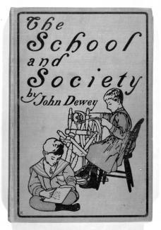 Dewey, School and Society