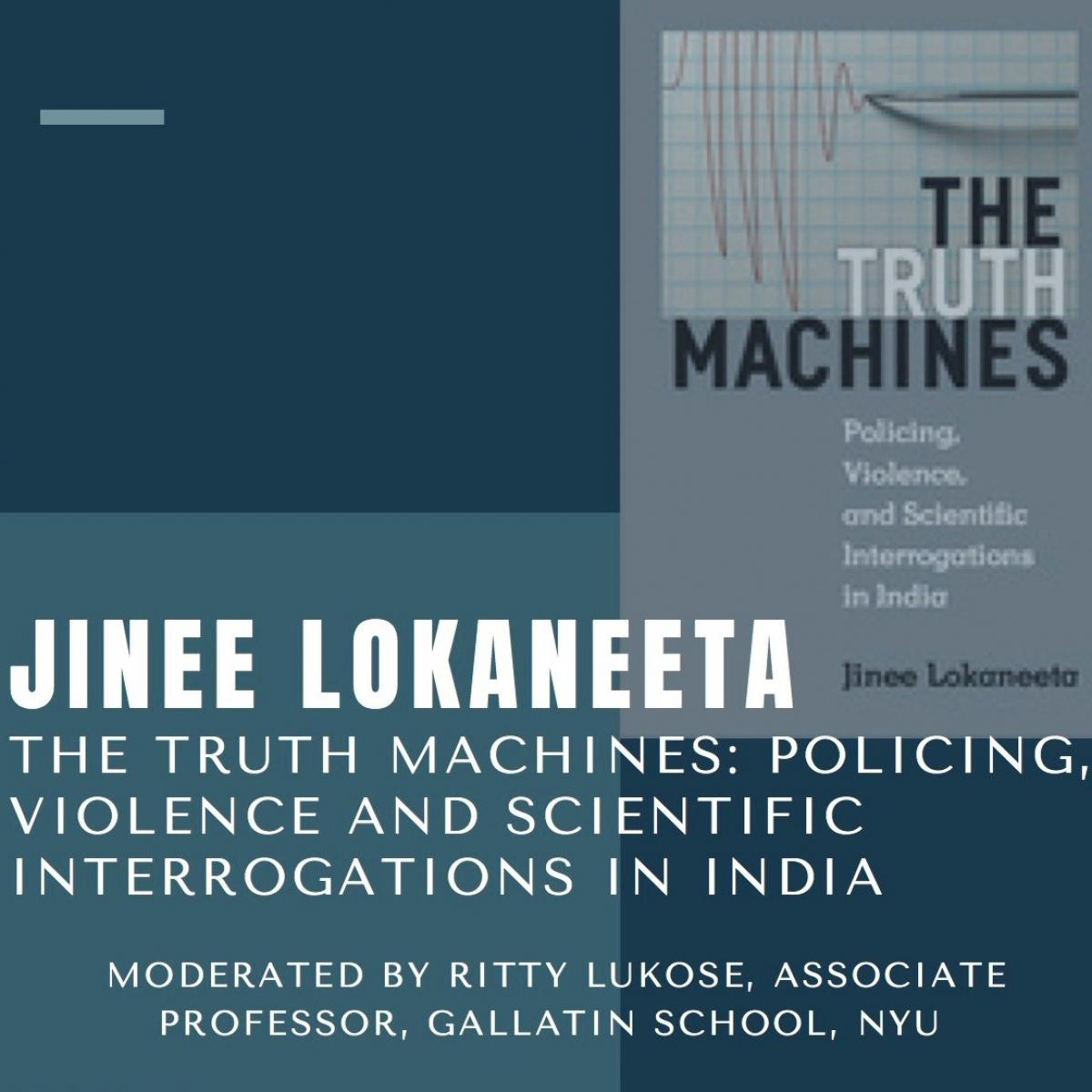 Book Launch | The Truth Machines: Policing, Violence and Scientific Interrogations in India