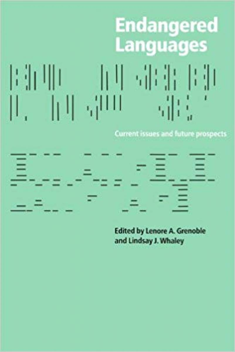Endangered Languages: Current Issues and Future Prospects