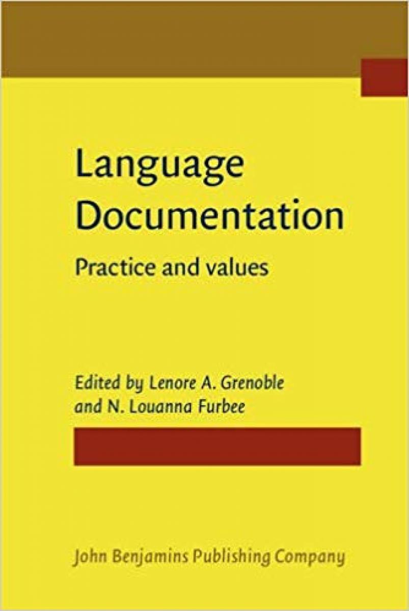 Language Documentation: Practices and Values