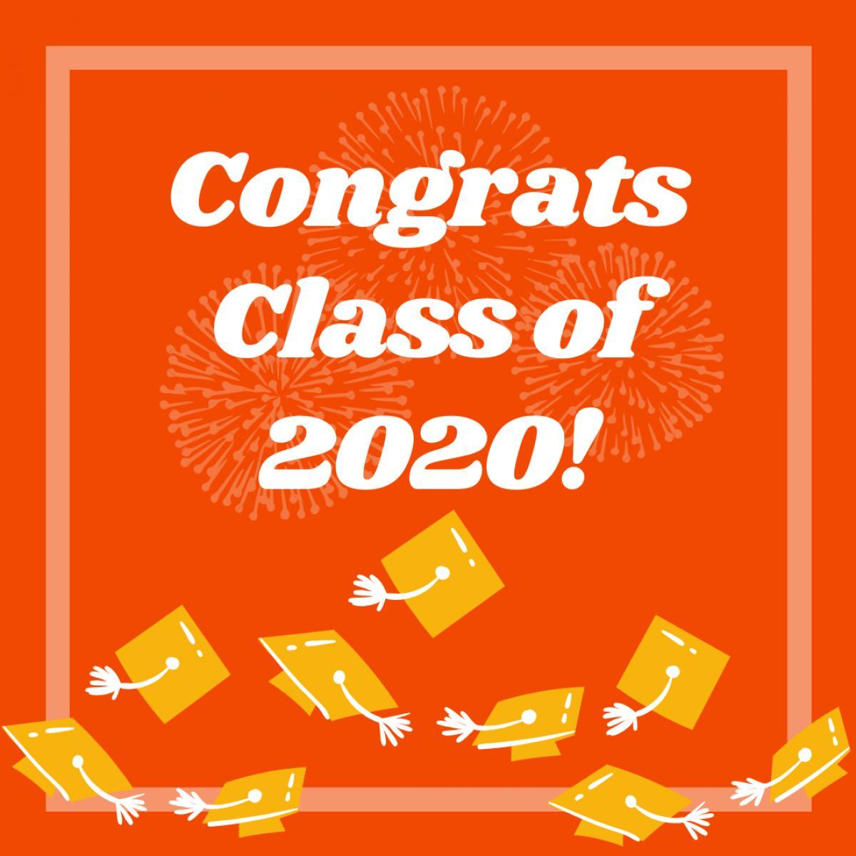 Congrats Class of 2020!