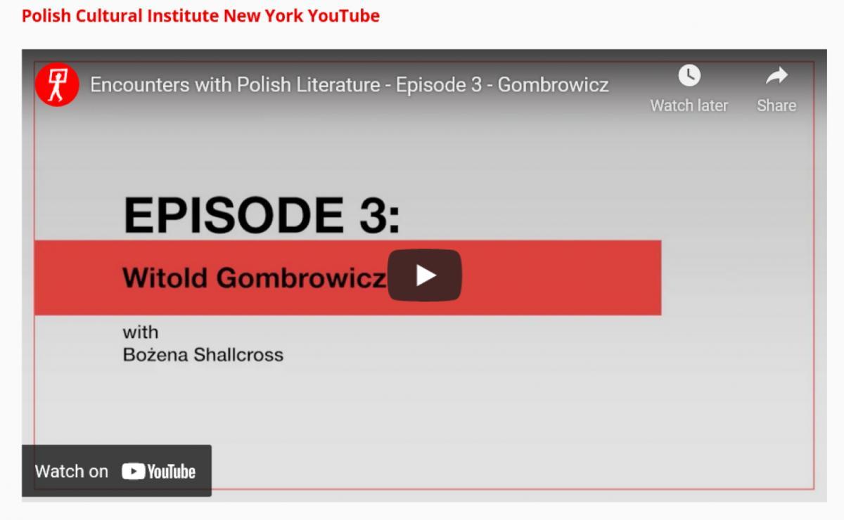 Encounters with Polish Literature: Witold Gombrowicz with Bożena Shallcross