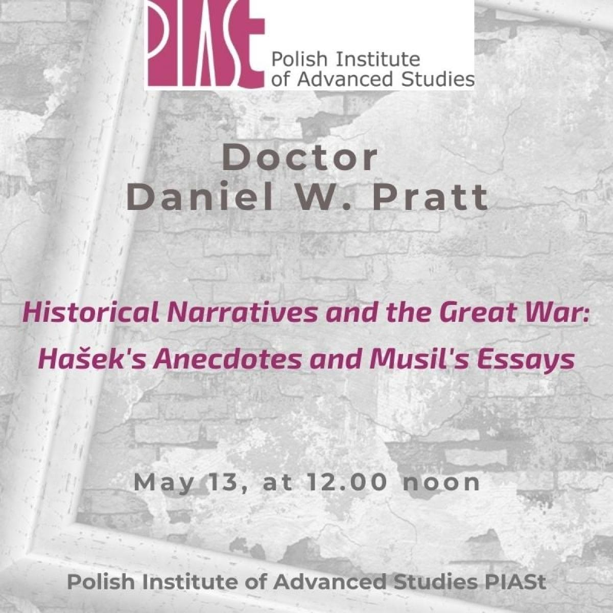 Historical Narratives and the Great War: Hašek's Anecdotes and Musil's Essays
